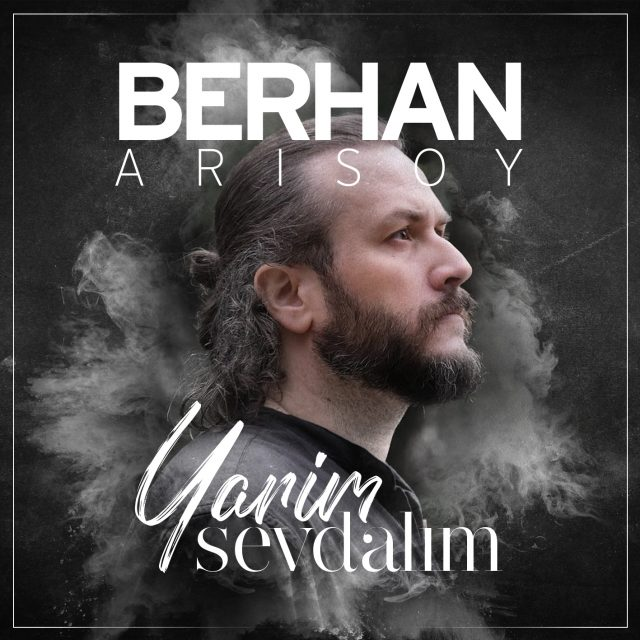 Berhan Arısoy | Yarim Sevdalım Single | Cover Design 2020
